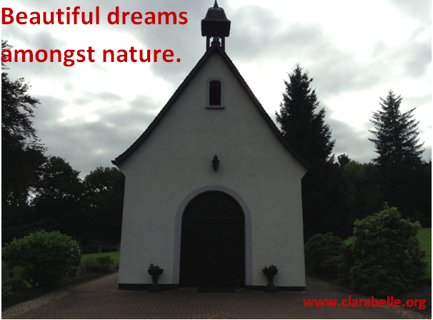 Clarabelle Quotes, Beautiful Dreams Amongst Nature
