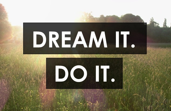 dream it do it image