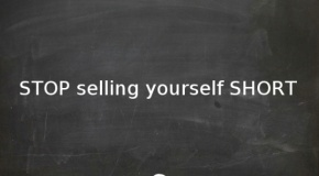 Selling Yourself Short?