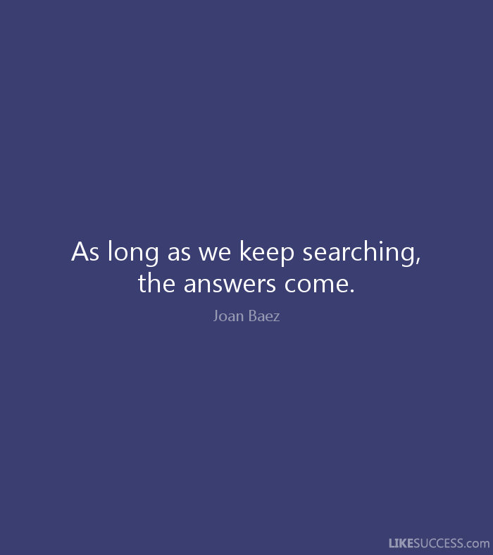 keep searching